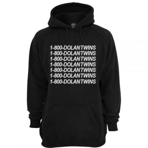 1-800 DOLANTWINS Hoodie