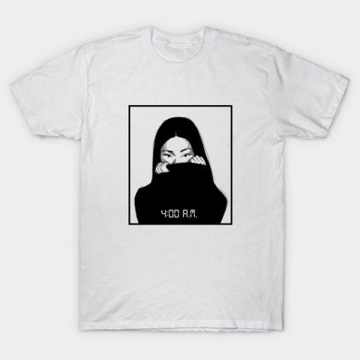 4:00 Am T-shirt